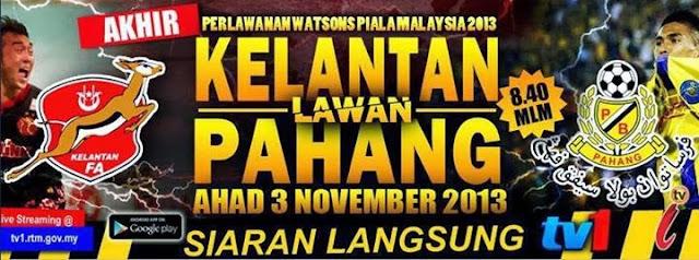 Live Streaming Kelantan vs Pahang 3 November 2013