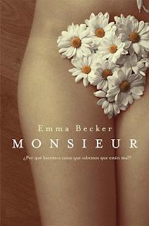 Emma Becker.- Monsieur