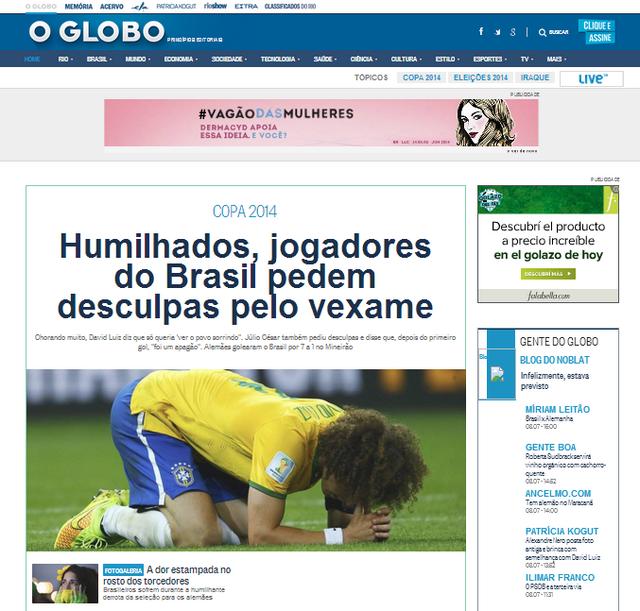 El diairo O Globo tituló: Humillados, los jugadores piden disculpas por la vergüenza