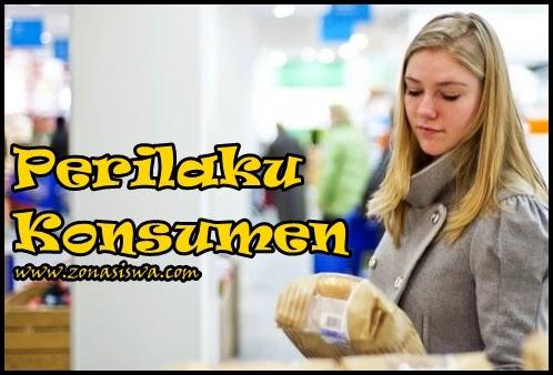 Perilaku Konsumen | www.zonasiswa.com