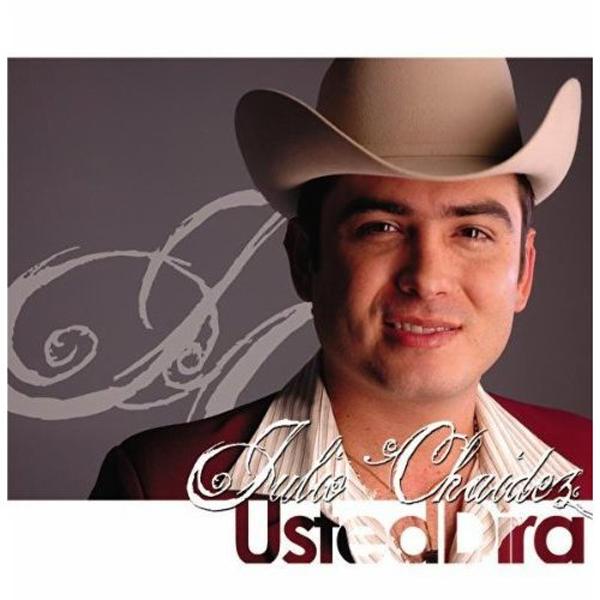Descargar Disco Julio Chaidez - Usted dira CD Album 2008