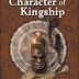The Character of Kingship by Declan Quigley