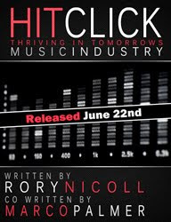 HIT CLICK behind the scenes of the Music Industry by Rory Nicoll