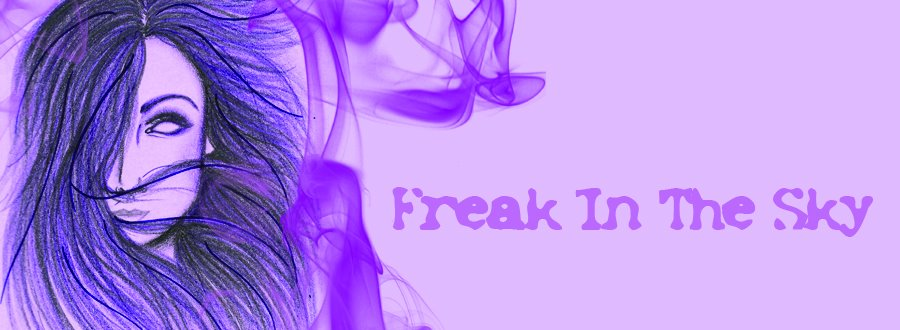 ★ Freak in the sky ★