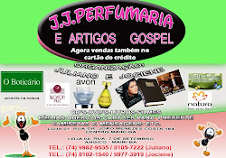 Blog J.J. Perfumaria e Artigos Gospel.