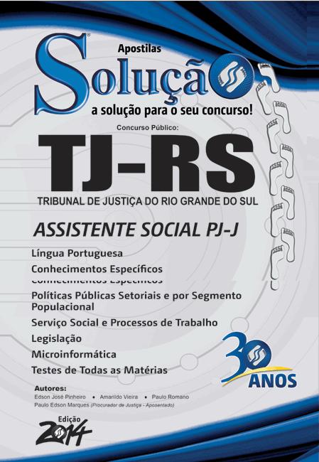 Apostila Assistente Social PJ-J - Tribunal de Justiça do Rio Grande do Sul - TJRS