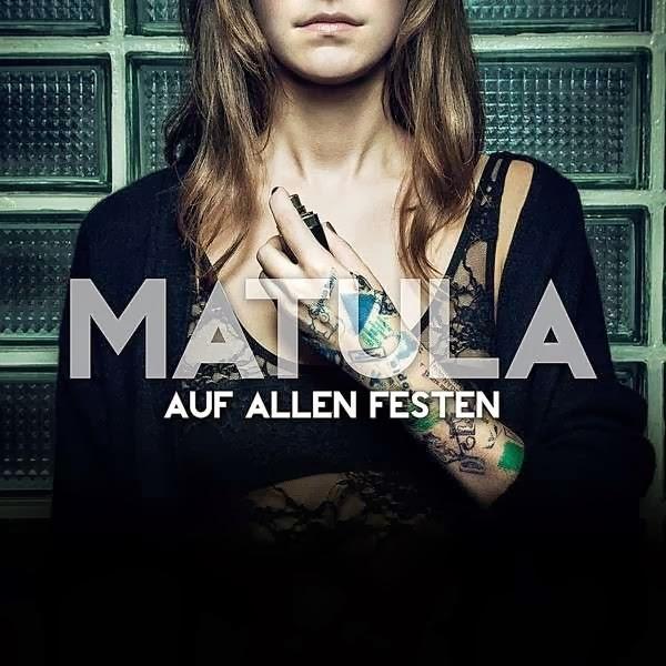 Matula - Auf Allen Festen