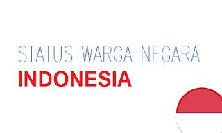 Status Warga Negara Indonesia