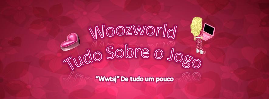 WoozWorld - Tudo sobre o jogo
