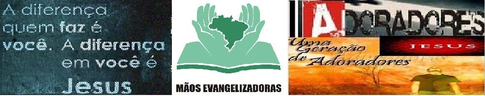 Mãos Evangelizadoras