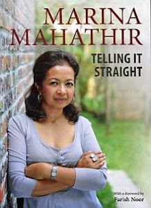 Telling It Straight - Marina Mahathir's Musings in a book