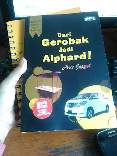 http://www.melfeyadin.web.id/2015/11/kisah-rahasia-dari-gerobak-jadi-alphard.html