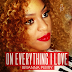 NEW MUSIC: Brianna Perry - On Everything I Love