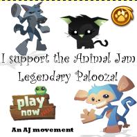 I Support the Animal Jam Legendary Palooza!