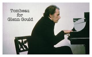 Tombeau for Glenn Gould
