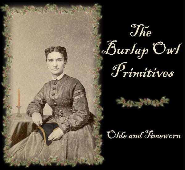 The Burlap Owl Primitives