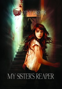 MY SISTER'S REAPER by Dorothy Dreyer