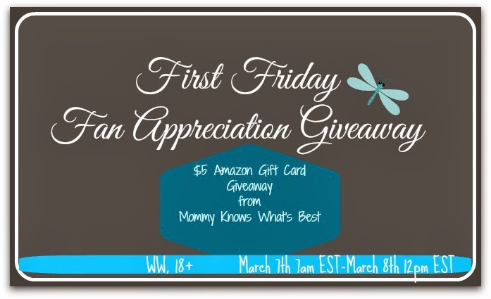 First Friday Fan Appreciation $5 Amazon Gift Card Giveaway 3... (Mommy Knows What's Best)
