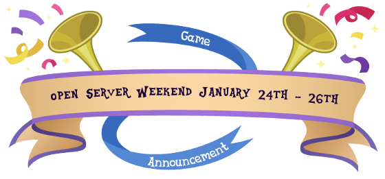 Open Server Weekend January 24th - 26th