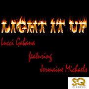 Jermaine MichaelLight it up Prod. by SQ Records Artiste Name : Lucci .