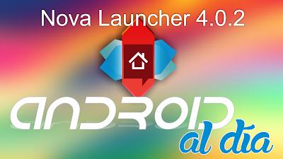 Nova Launcher 4.0.2