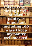 This Is Why having a well-stocked pantry is important including 100 ways I keep my pantry stocked!