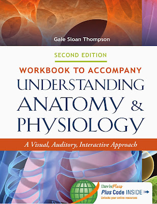 Workbook to Accompany Understanding Anatomy & Physiology: A Visual, Auditory, Interactive Approach - Free Ebook Download