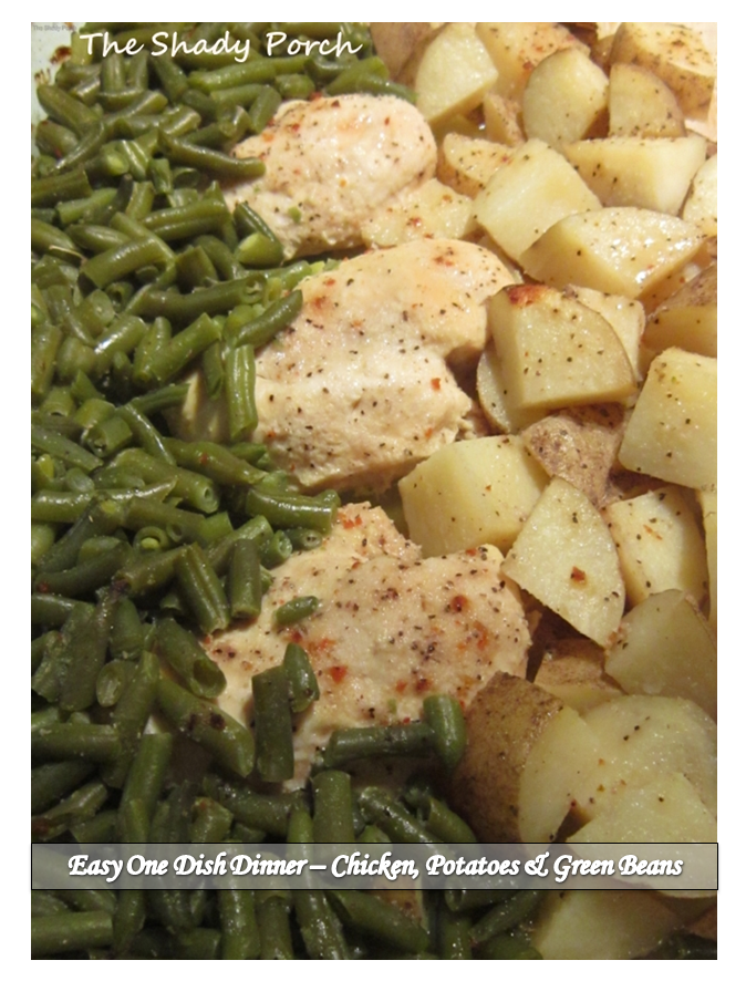 One Dish Dinner - Chicken, Potatoes and Green Beans #chicken #dinner # ...