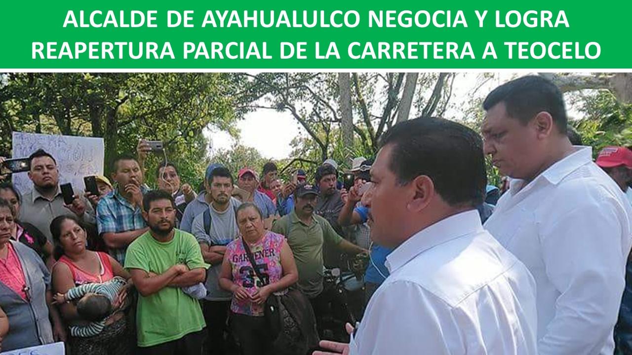 LOGRA REAPERTURA PARCIAL DE LA CARRETERA A TEOCELO
