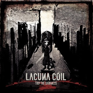 Lacuna Coil - Trip The Darkness Lyrics