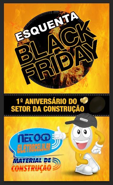 Grande BLACK FRIDEAY nas Lojas Neto CD ELETROCELULAR!
