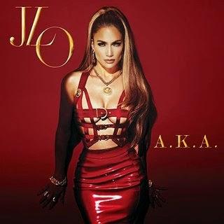 JENNIFER LOPEZ - album A.K.A. (2014)