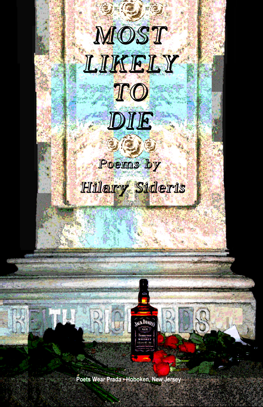MOST LIKELY TO DIE by Hilary Sideris