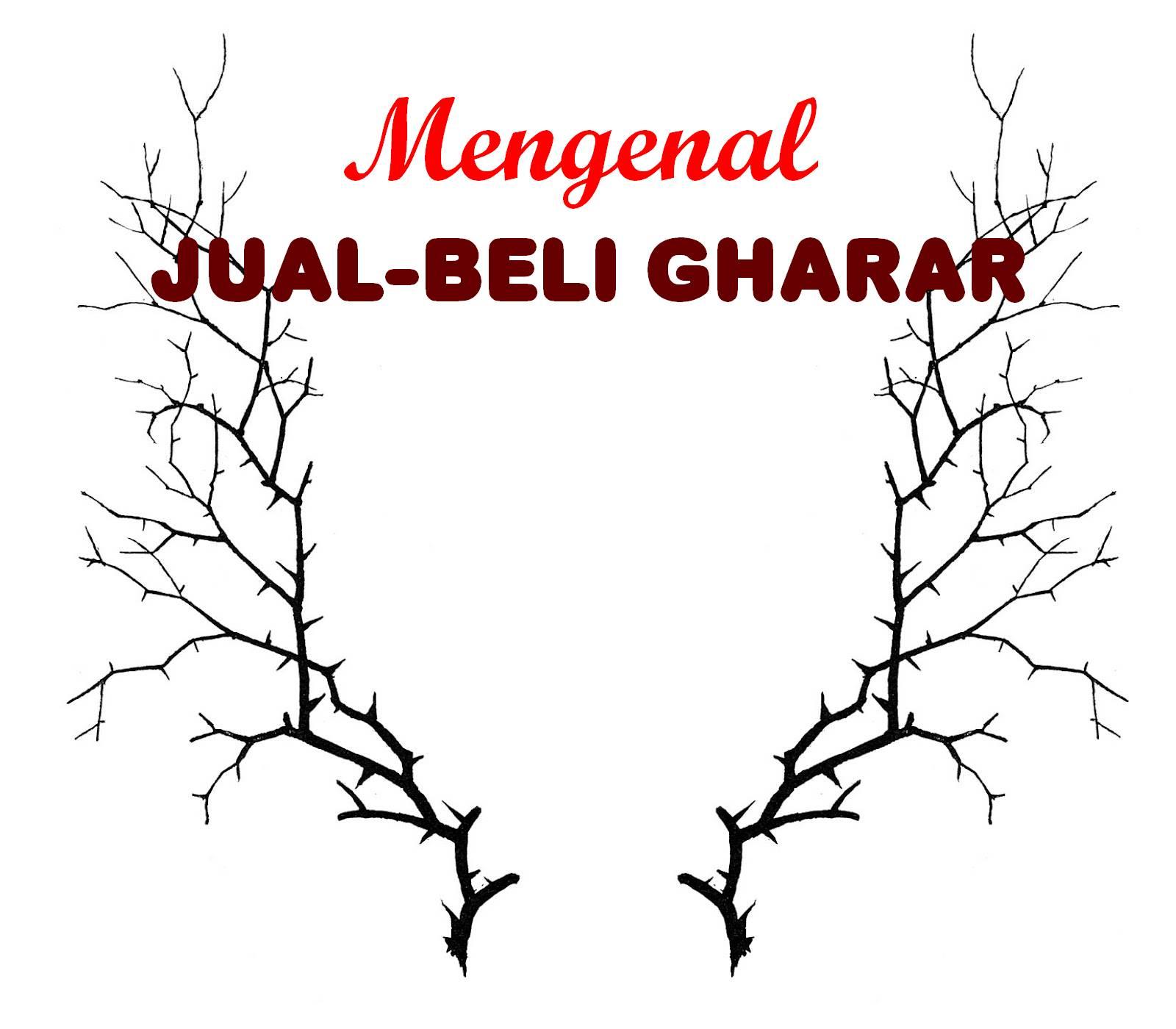 Mengenal Jual Beli Gharar