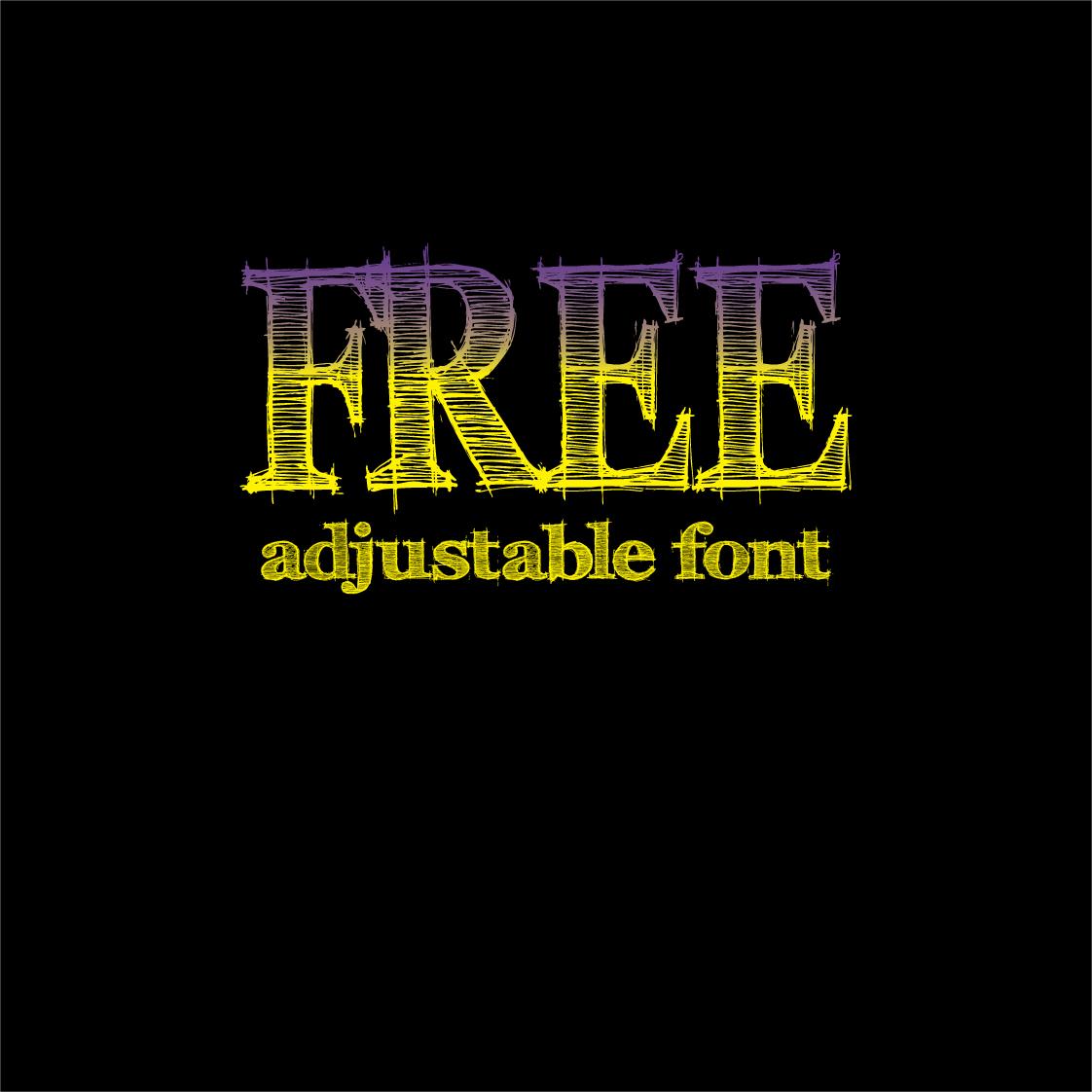FREE ADJUSTABLE FONT DOWNLOAD