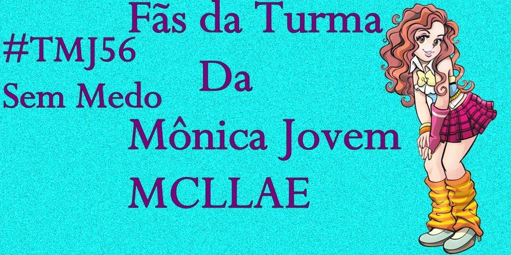 Fãs da Turma da Mônica Jovem MCLLAE