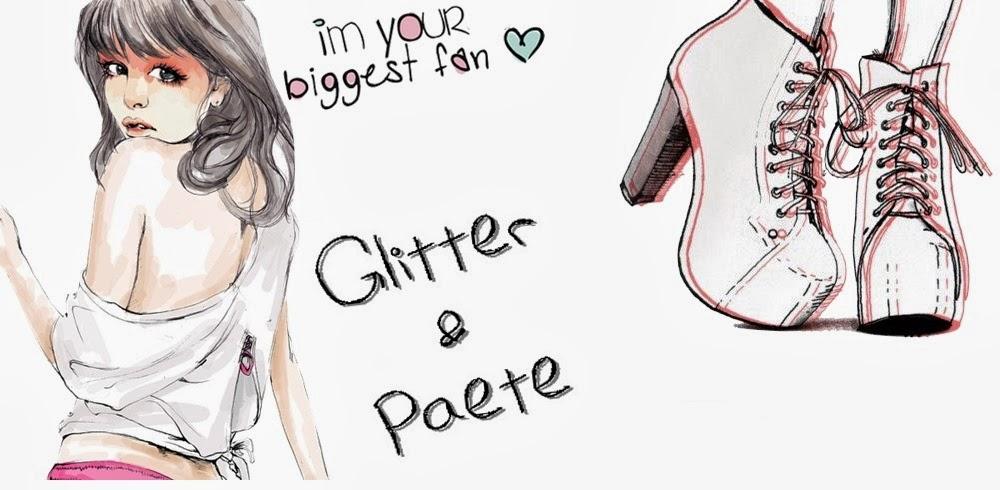 Glitter & Paete