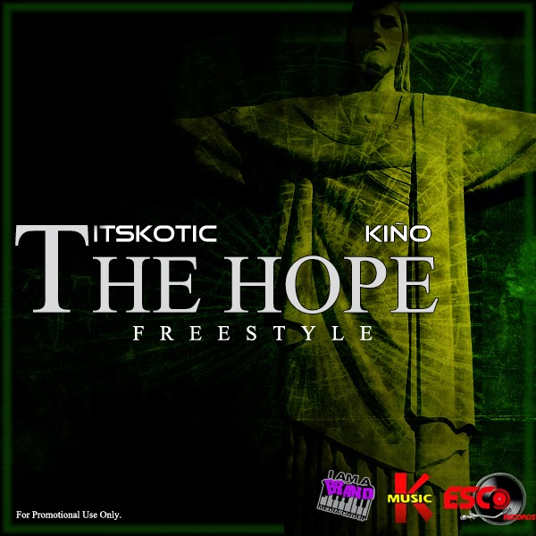 K-OTIC Kiño The Hope Freestyle CD Cover flyer picture image