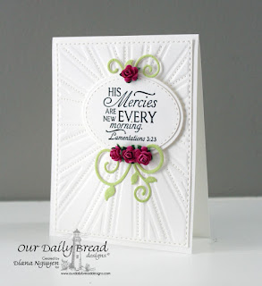 Our Daily Bread Designs, Glory, Sunburst Background, Fancy Foliage, Diana Nguyen, Scripture, card