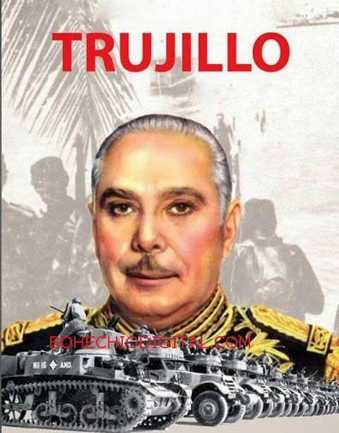"""Hace 53 años que se """"lambieron al Jefe"""" dictador Trujillo"""