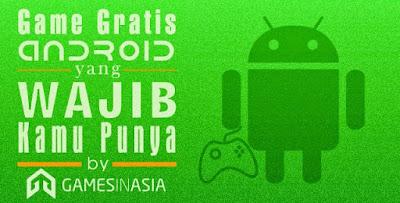 Game Paling SERU Terbaru Android 2015