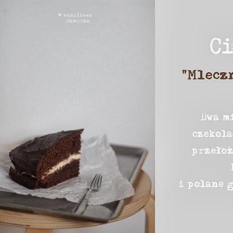 "Ciasto ""Mleczna Kanapka"""