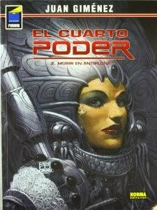 El cuarto poder 2 - Morir en Antiplona,Juan Gimenez,Norma Editorial  tienda de comics en México distrito federal, venta de comics en México df