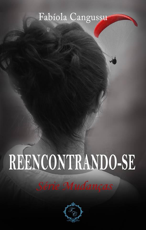 REENCONTRANDO-SE SÉRIE MUDANÇAS