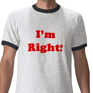 Being-Right - Do You Need To Be Right - I'm Right - t shirt