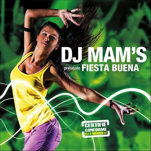 6fad3d2f6d3ed69cd8e46cdb6501d54f DJ Mams   Fiesta Buena
