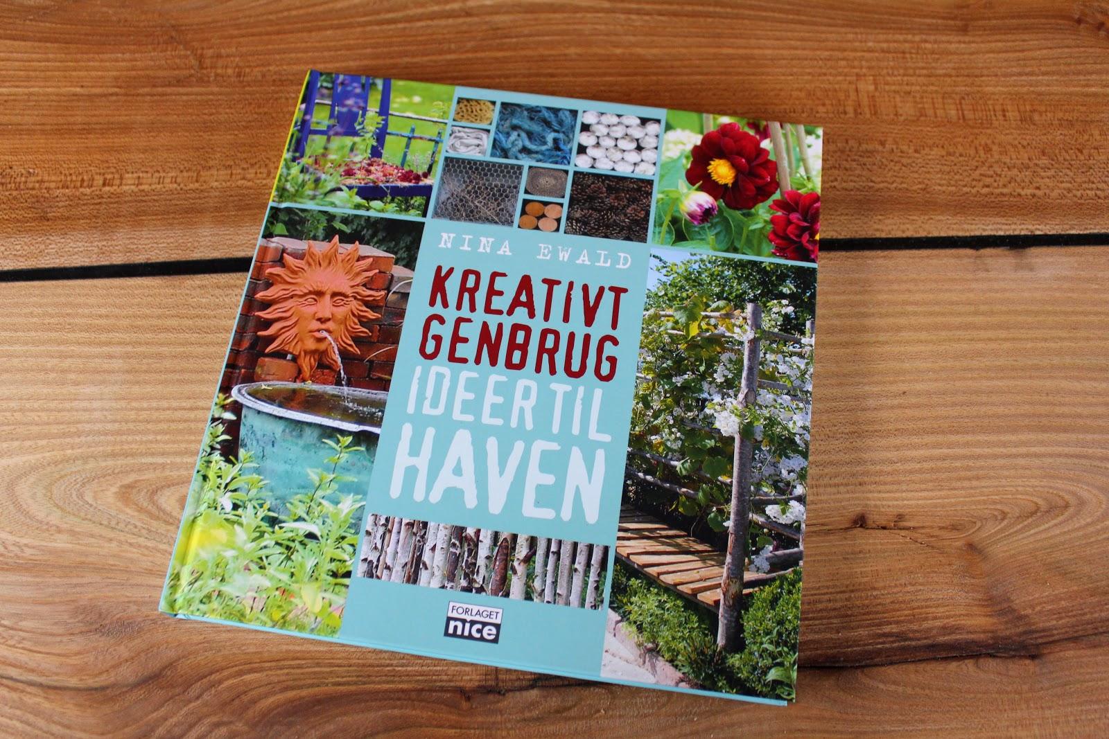 ævlebævle: Ny bog om Kreativ genbrug til haven