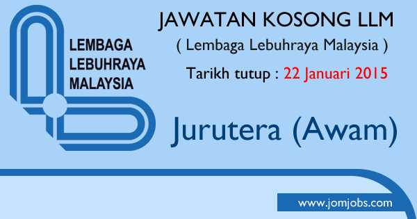 Jawatan Kosong LLM 2015 Terkini - Lembaga Lebuhraya Malaysia