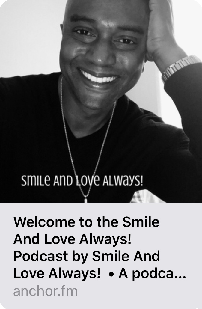 Smile And Love Always! Podcast