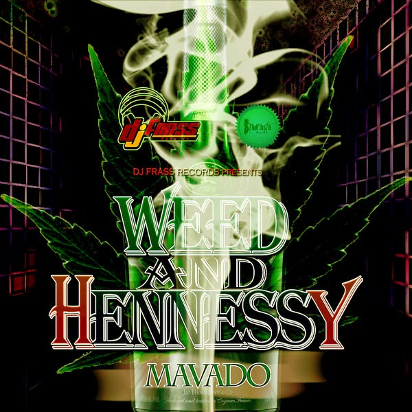 Mavado - Weed and Hennessy - Single Cover